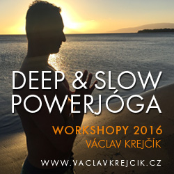 Deep & slow powerjóga workshop 2016